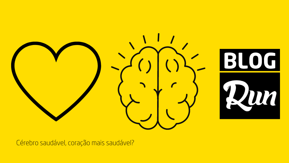 Cérebro saudável, coração saudável!